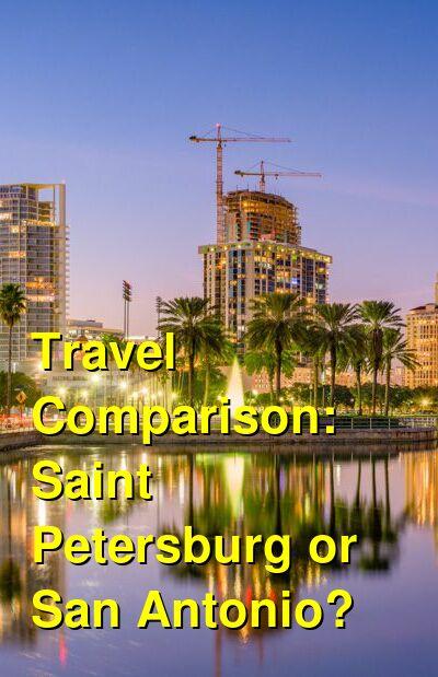 Saint Petersburg vs. San Antonio Travel Comparison