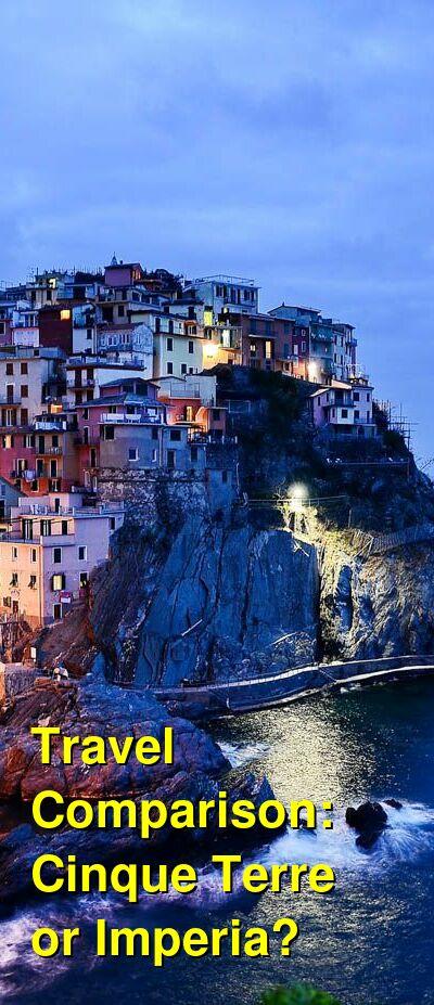 Cinque Terre vs. Imperia Travel Comparison