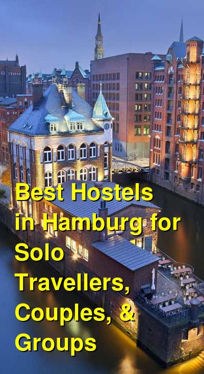 Best Hostels in Hamburg for Solo Travellers, Couples, & Groups | Budget Your Trip