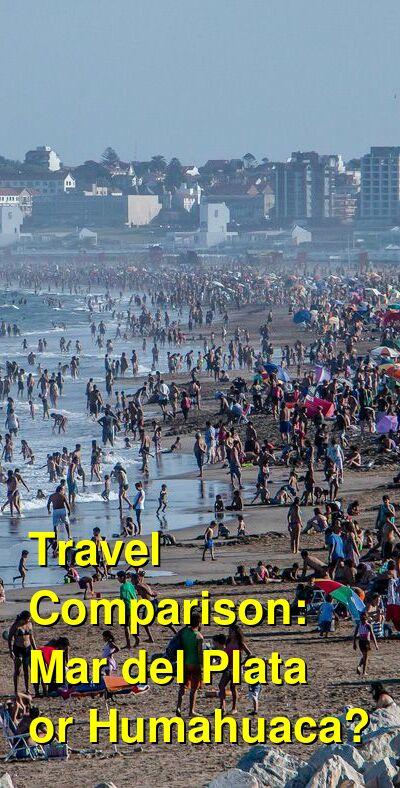 Mar del Plata vs. Humahuaca Travel Comparison