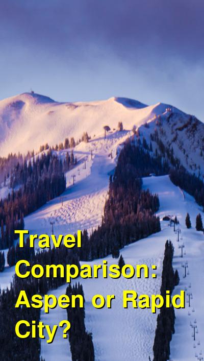 Aspen vs. Rapid City Travel Comparison