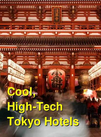 Cool, High-Tech Tokyo Hotels | Budget Your Trip