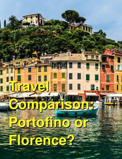 Portofino vs. Florence Travel Comparison