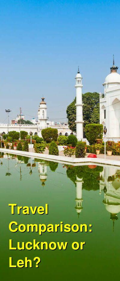 Lucknow vs. Leh Travel Comparison