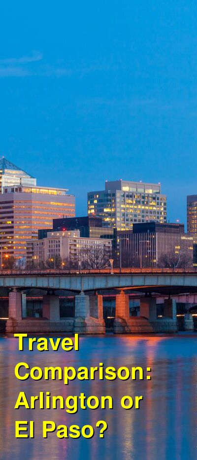 Arlington vs. El Paso Travel Comparison