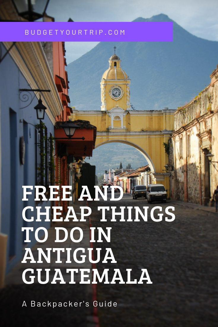 Free and Cheap Things to do in Antigua Guatemala | Budget Your Trip
