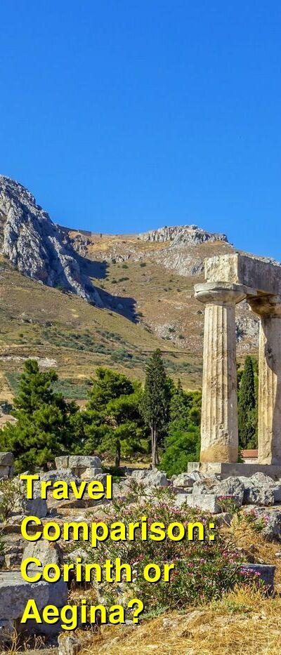 Corinth vs. Aegina Travel Comparison