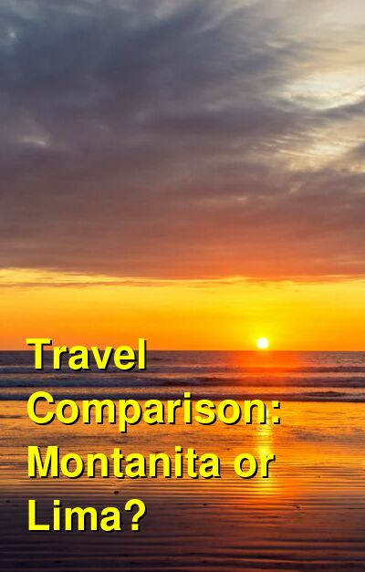 Montanita vs. Lima Travel Comparison