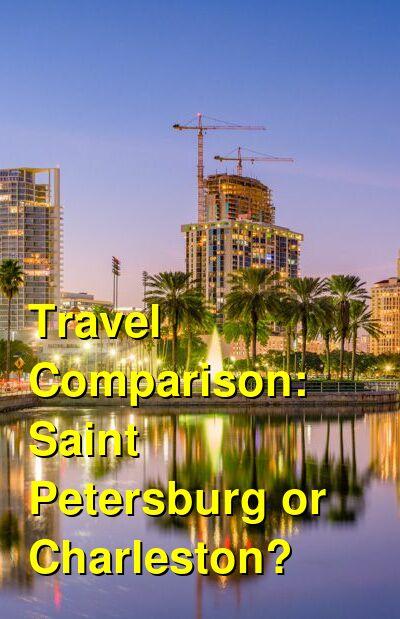Saint Petersburg vs. Charleston Travel Comparison