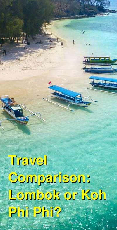 Lombok vs. Koh Phi Phi Travel Comparison