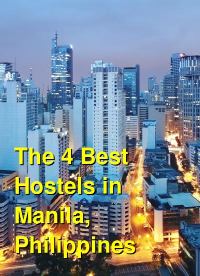 The 4 Best Hostels in Manila, Philippines | Budget Your Trip