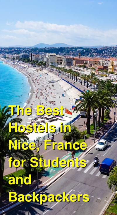 The Best Hostels in Nice, France for Students and Backpackers | Budget Your Trip