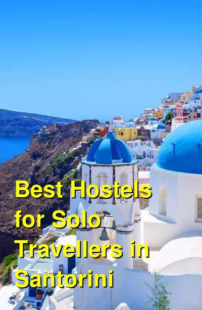 Best Hostels for Solo Travellers in Santorini | Budget Your Trip