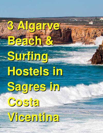 3 Algarve Beach & Surfing Hostels in Sagres in Costa Vicentina | Budget Your Trip