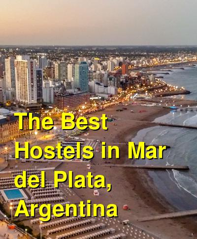 The Best Hostels in Mar del Plata, Argentina | Budget Your Trip