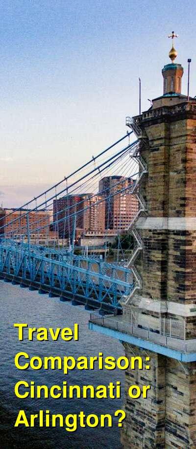 Cincinnati vs. Arlington Travel Comparison
