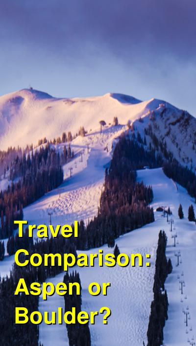 Aspen vs. Boulder Travel Comparison