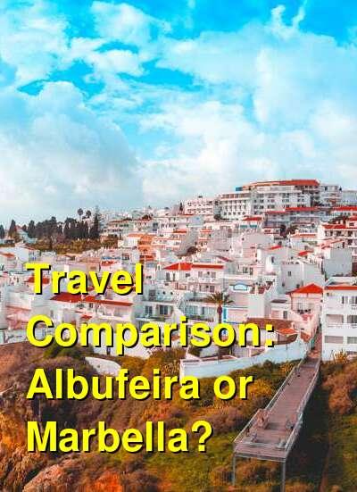 Albufeira vs. Marbella Travel Comparison