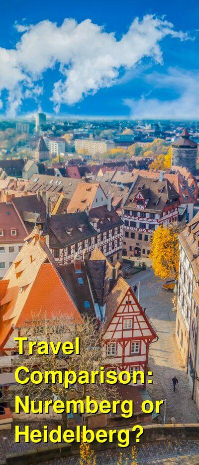 Nuremberg vs. Heidelberg Travel Comparison