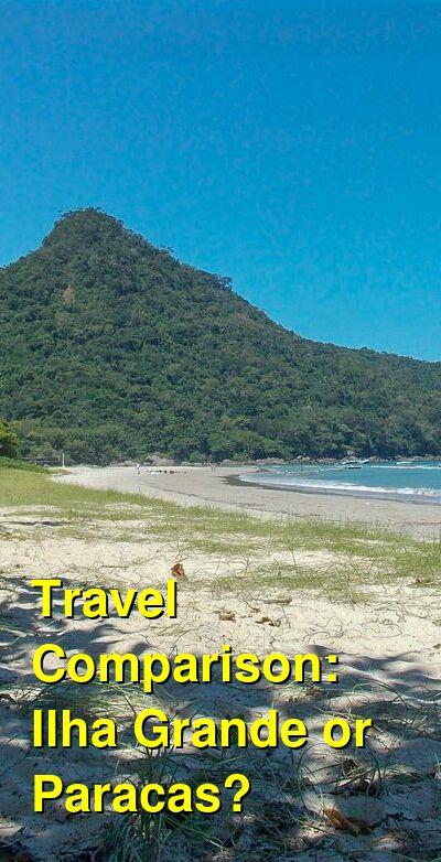Ilha Grande vs. Paracas Travel Comparison