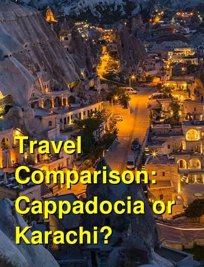 Cappadocia vs. Karachi Travel Comparison