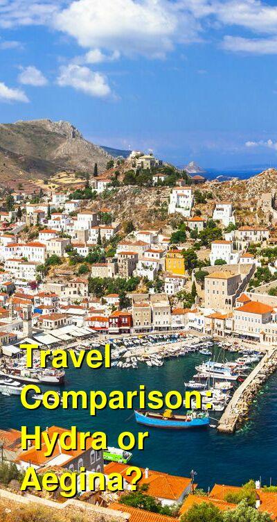 Hydra vs. Aegina Travel Comparison