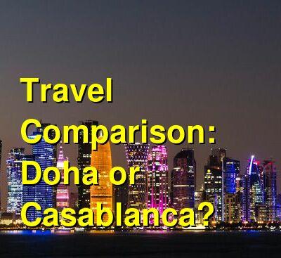 Doha vs. Casablanca Travel Comparison