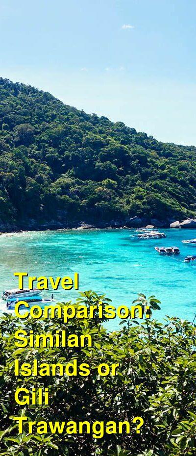Similan Islands vs. Gili Trawangan Travel Comparison