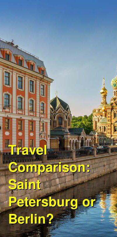 Saint Petersburg vs. Berlin Travel Comparison