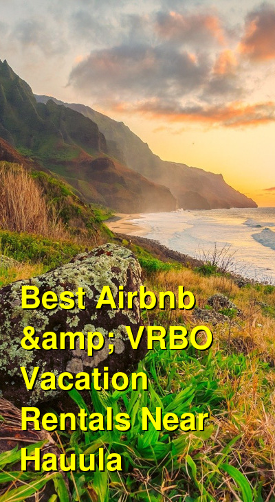 Best Airbnb & VRBO Vacation Rentals Near Hauula | Budget Your Trip