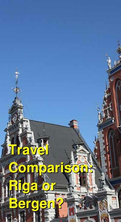 Riga vs. Bergen Travel Comparison
