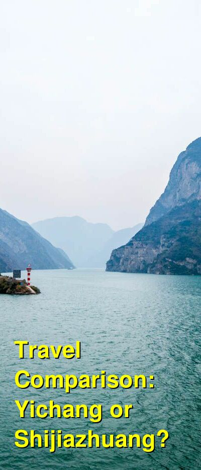 Yichang vs. Shijiazhuang Travel Comparison
