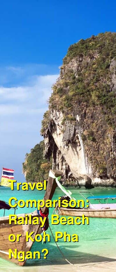 Railay Beach vs. Koh Pha Ngan Travel Comparison