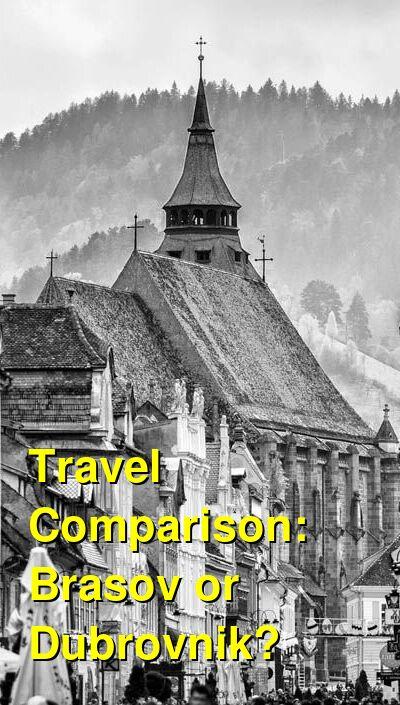Brasov vs. Dubrovnik Travel Comparison