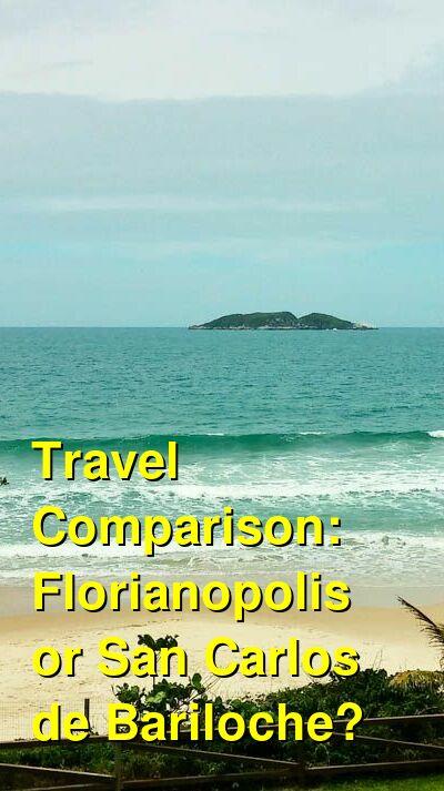 Florianopolis vs. San Carlos de Bariloche Travel Comparison