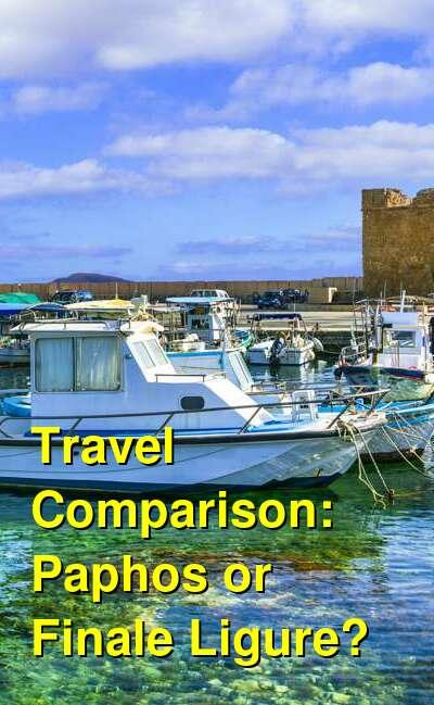 Paphos vs. Finale Ligure Travel Comparison