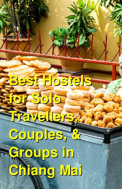 Best Hostels for Solo Travellers, Couples, & Groups in Chiang Mai | Budget Your Trip