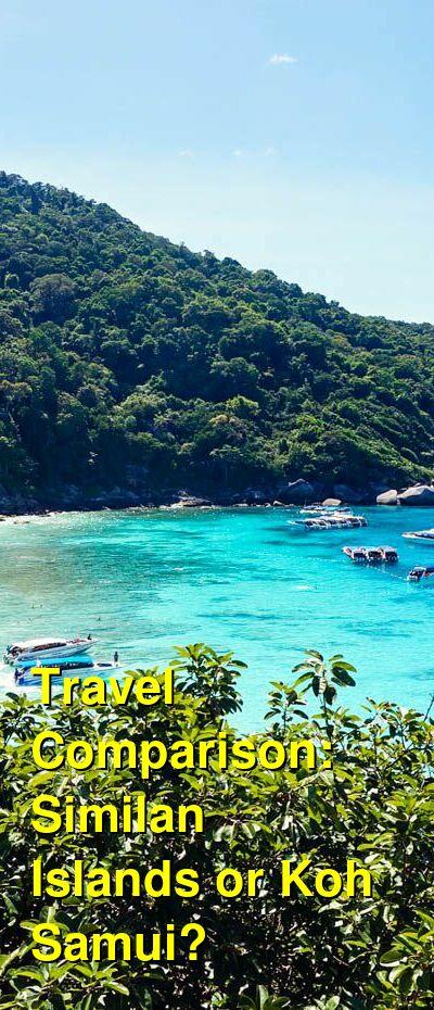 Similan Islands vs. Koh Samui Travel Comparison