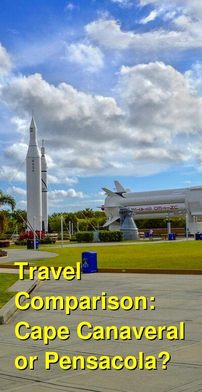 Cape Canaveral vs. Pensacola Travel Comparison