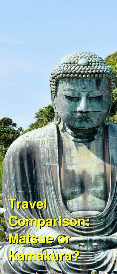Matsue vs. Kamakura Travel Comparison
