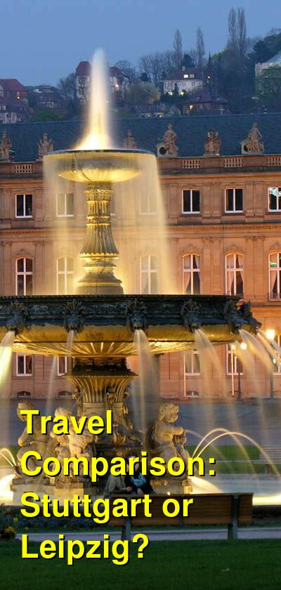 Stuttgart vs. Leipzig Travel Comparison
