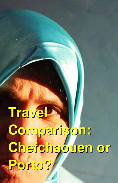 Chefchaouen vs. Porto Travel Comparison