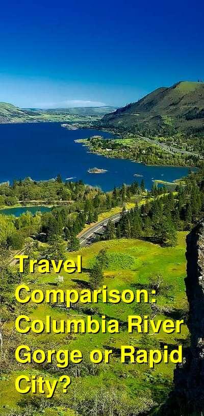 Columbia River Gorge vs. Rapid City Travel Comparison