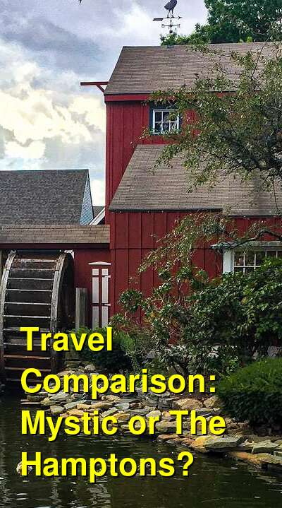 Mystic vs. The Hamptons Travel Comparison