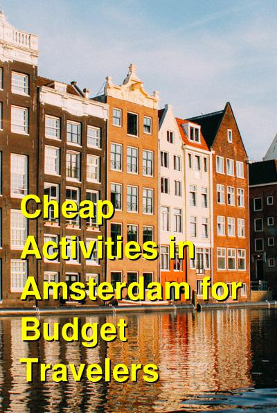 Cheap Things to do in Amsterdam for Budget Travelers | Budget Your Trip