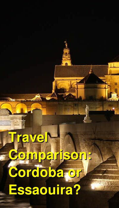 Cordoba vs. Essaouira Travel Comparison
