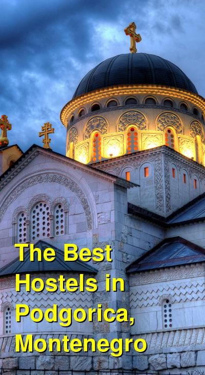 The Best Hostels in Podgorica, Montenegro | Budget Your Trip