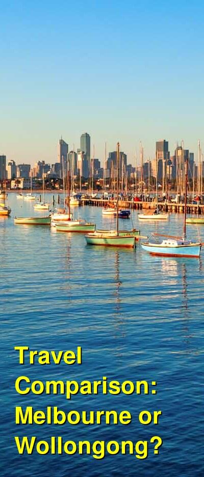 Melbourne vs. Wollongong Travel Comparison
