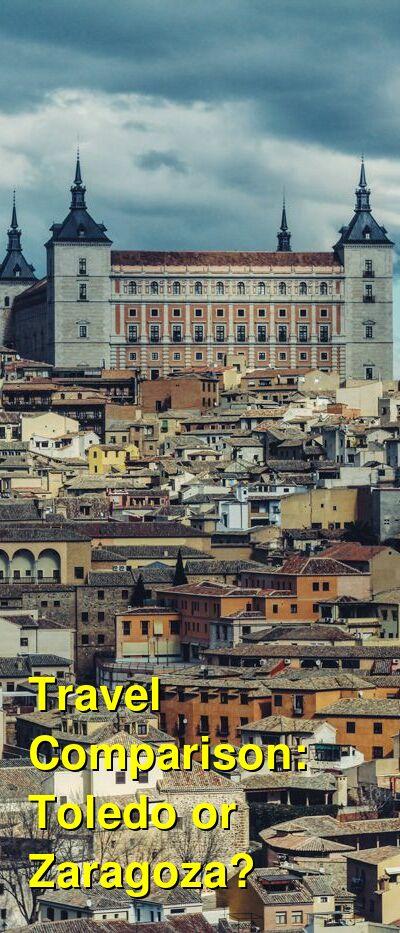 Toledo vs. Zaragoza Travel Comparison