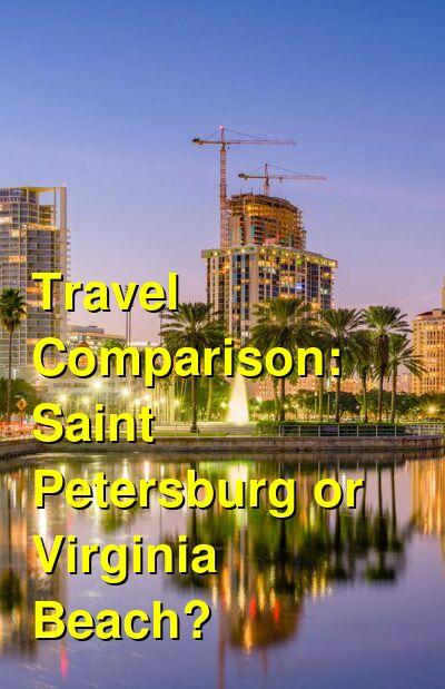 Saint Petersburg vs. Virginia Beach Travel Comparison